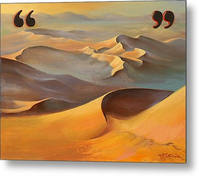 Metal Print featuring the painting Speechless In The Sahara by Dave Platford