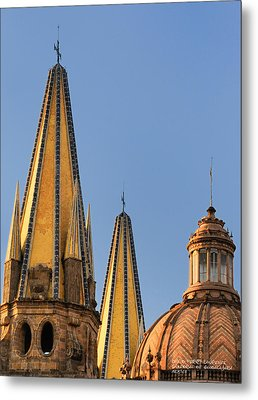 Metal Print featuring the photograph Spires And Dome - Cathedral Of Guadalajara Mexico by David Perry Lawrence
