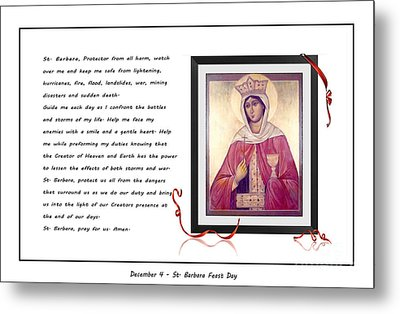 St. Barbara Protector From All Harm - Prayer - Petition Metal Print by Barbara Griffin