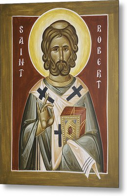 St Robert Metal Print by Julia Bridget Hayes