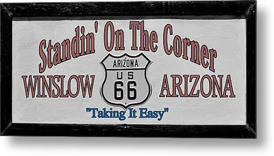 Standin' On A Corner In Winslow Arizona Metal Print by Christine Till