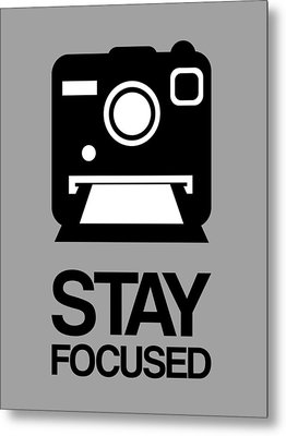 Stay Focused Polaroid Camera Poster 1 Metal Print