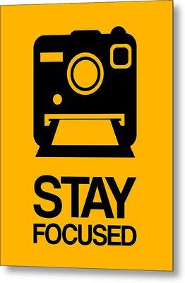Stay Focused Polaroid Camera Poster 2 Metal Print by Naxart Studio