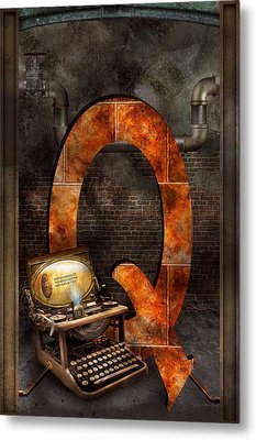 Steampunk - Alphabet - Q Is For Qwerty Metal Print by Mike Savad