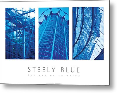 Steely Blue The Art Of Building Poster Metal Print by David Davies