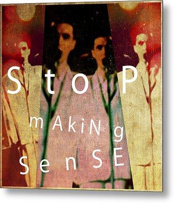 Stop Making Sense Metal Print
