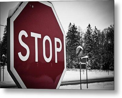 Stop Metal Print by Robert Hellstrom