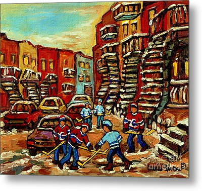 Streets Of Verdun Paintings He Shoots He Scores Our Hockey Town Forever Montreal City Scenes  Metal Print by Carole Spandau