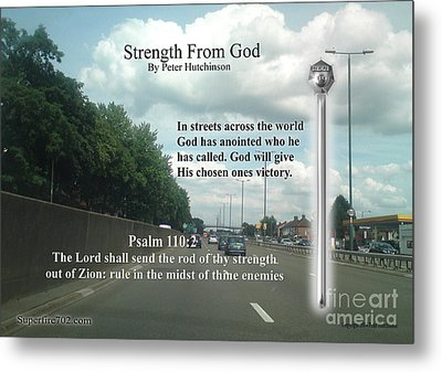 Strength From God Metal Print
