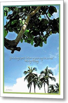 Success And Failure Botanical Inspiration Metal Print