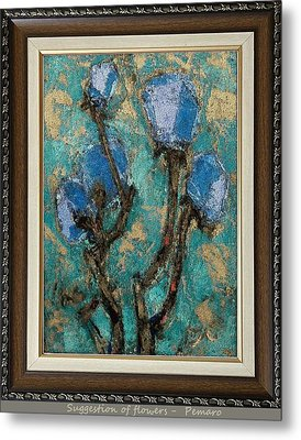 Metal Print featuring the painting suggestion of flowers digital processing  SOFDP2 by Pemaro