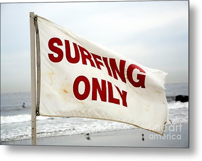Surfing Only Metal Print by John Rizzuto