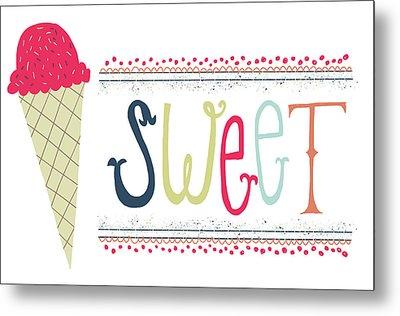 Sweet Metal Print by Katie Doucette