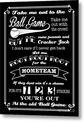Take Me Out To The Ball Game - Black Background Metal Print
