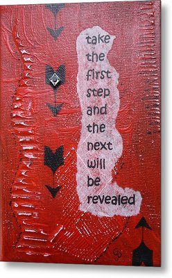 Take The First Step Metal Print by Gillian Pearce