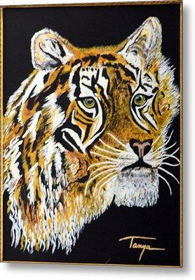 Tanyas Tiger......... Metal Print by Tanya Tanski