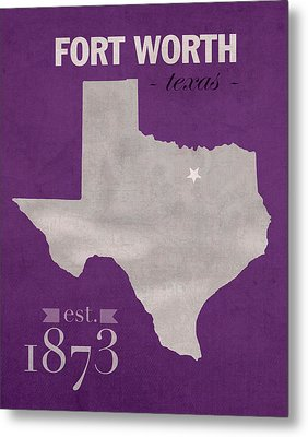 Texas Christian University Tcu Horned Frogs Fort Worth College Town State Map Poster Series No 107 Metal Print
