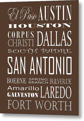 Texas Cities On Brown Metal Print