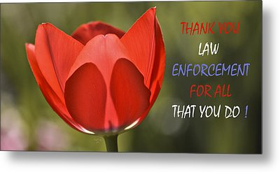 Thank You Law Enforcement Metal Print
