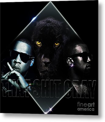 That Ish Cray Metal Print by The DigArtisT