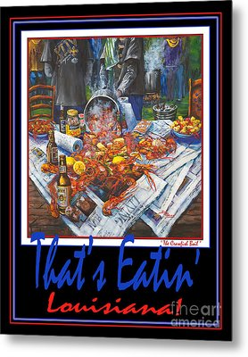 That's Eatin' Louisiana Metal Print by Dianne Parks