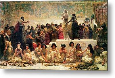The Babylonian Marriage Market, 1875 Metal Print