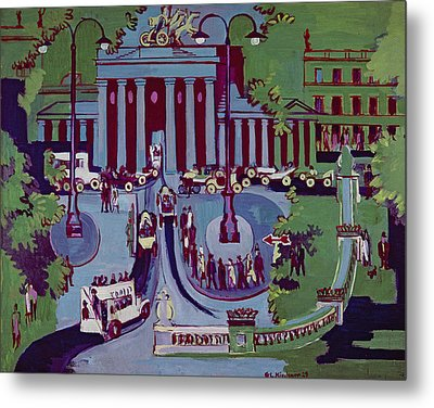 The Brandenburg Gate Berlin Metal Print by Ernst Ludwig Kirchner
