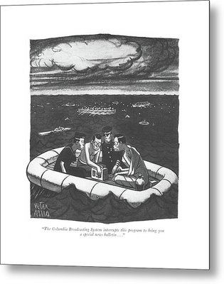 The Columbia Broadcasting System Interrupts This Metal Print by Peter Arno