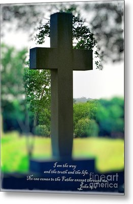 The Cross Of Jesus - I Am The Way Metal Print by Ella Kaye Dickey