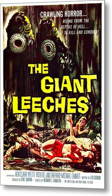 The Giant Leeches, Aka Attack Of The Metal Print by Everett