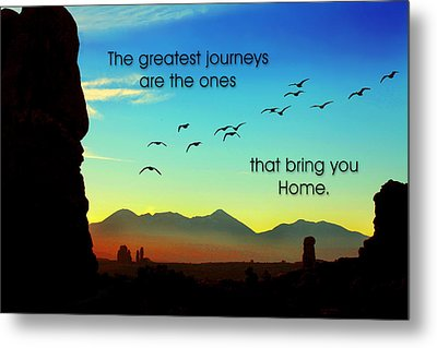 The Greatest Journeys Metal Print