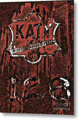 The K A T Y Railroad Sign Metal Print by R McLellan