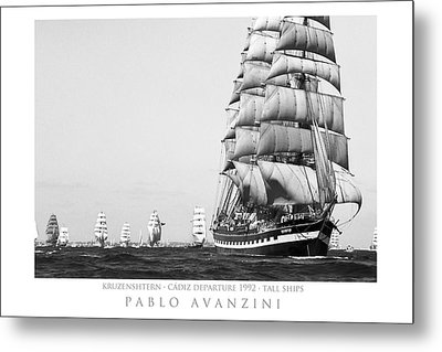 Metal Print featuring the photograph The Kruzenshtern Departing The Port Of Cadiz by Pablo Avanzini