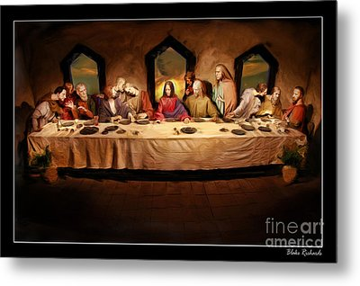The Last Supper Metal Print by Blake Richards