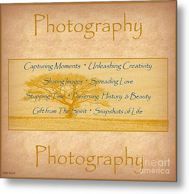 The Love Of Photography  Metal Print by Bobbee Rickard