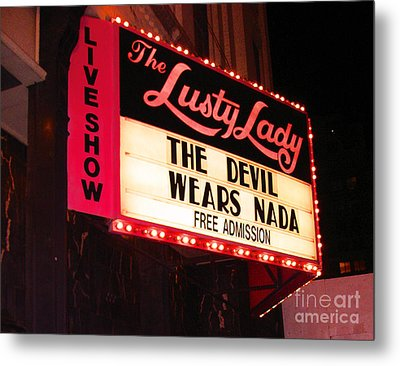 The Lusty Lady Metal Print by Kym Backland