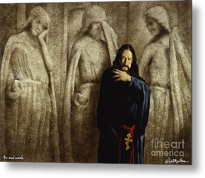 The Mad Monk... Metal Print by Will Bullas