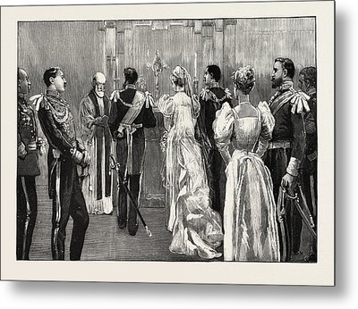 The Marriage Of Princess Marie Of Edinburgh The Protestant Metal Print