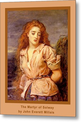The Martyr Of The Solway Poster Metal Print by John Everett Millais