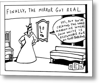 The Mirror On The Wall Says To The Queen: Yes Metal Print by Bruce Eric Kaplan