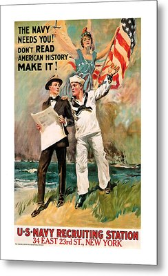 Metal Print featuring the mixed media The Navy Needs You by Presented By American Classic Art
