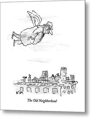 The Old Neighborhood Metal Print by William Steig
