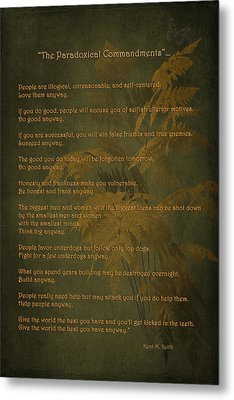 The Paradoxical Commandments Metal Print