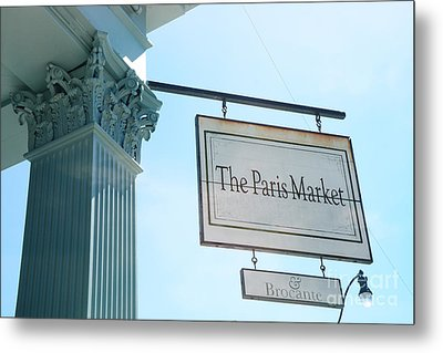 The Paris Market - Savannah Georgia Paris Market - Paris Macaron Shop - Parisian Brocante Shop Metal Print by Kathy Fornal