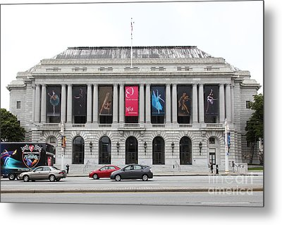 The San Francisco War Memorial Opera House - San Francisco Ballet 5d22478 Metal Print by Wingsdomain Art and Photography