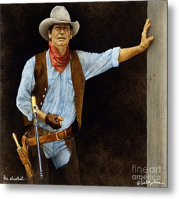 The Shootist... Metal Print by Will Bullas
