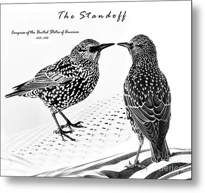 The Standoff  Congress Of The United States Of America   Metal Print by Gerlinde Keating - Galleria GK Keating Associates Inc