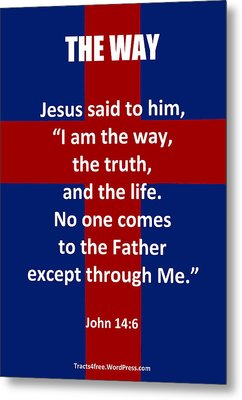 The Way The Truth And The Life Poster Metal Print
