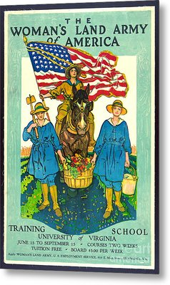 The Woman's Land Army Of America 1918 Metal Print by Padre Art