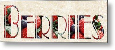 The Word Is Berries  Metal Print by Andee Design